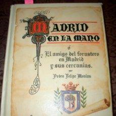 Libros: MADRID EN LA MANO, FACSIMIL. 1985.LT2. Lote 207063695
