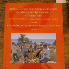 Libros: ACTAS DEL XXVII SEMINARIO DE LENGUAS Y EPIGRAFÍAS ANTIGUAS, VALENCIA, 2012. Lote 207683452