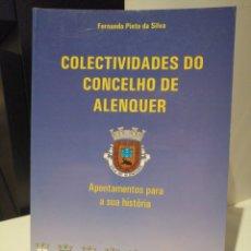 Libros: COLECTIVIDADES DO CONCELHO DE ALENQUER. Lote 209600240