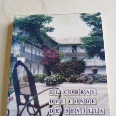 Libros: EL CORRAL DEL CONDE DE SEVILLA, ANÉCDOTAS Y VIVENCIAS. Lote 214099623