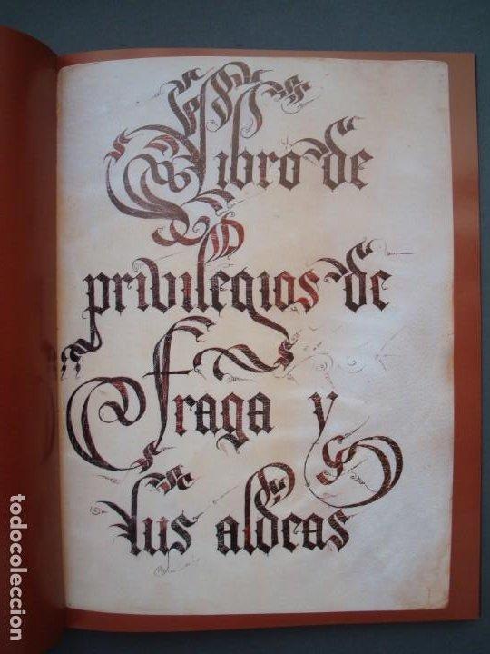 LIBRO DE PRIVILEGIOS DE FRAGA Y SUS ALDEAS. I: ED FACSÍMIL. II: TRANSCRIPCIÓN,ESTUDIOS.CORTES ARAGÓN (Libros Nuevos - Historia - Otros)