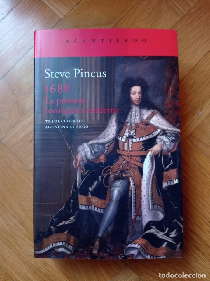 1688: LA PRIMERA REVOLUCIÓN MODERNA (ACANTILADO) PINCUS, STEVE (Libros Nuevos - Historia - Otros)
