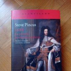 Libros: 1688: LA PRIMERA REVOLUCIÓN MODERNA (ACANTILADO) PINCUS, STEVE. Lote 215372652