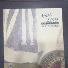 Libros: 1303 2003, CHICLANA (CÁDIZ) VII CENTENARIO. NUEVO. Lote 217369860