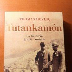 Libros: LIBRO TUTANKAMON: LA HISTORIA JAMAS CONTADA. Lote 217775276