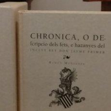 Libros: CHRONICA DELS FETS E HAZANYES DEL REY JAUME PRIMER. POR RAMON MUNTANER. Lote 218757171