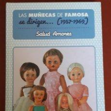 Libros: LIBRO DIABOLO: LAS MUÑECAS DE FAMOSA SE DIRIGEN 1957 1969 SALUD AMORES. Lote 218764147