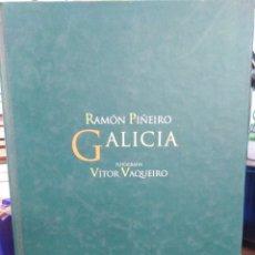 Libros: RAMÓN PIÑEIRO GALICIA-VÍCTOR VAQUEIRO,EDITA GALAXIA,2009,PROFUSAMENTE ILUSTRADO, COMO NUEVO. Lote 218782765