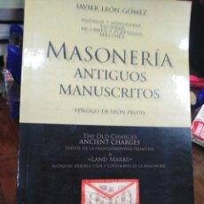 Libros: MASONERÍA ANTIGUOS MANUSCRITO-JAVIER LEÓN GÓMEZ-EDITA SENECA,2009,. Lote 218803722