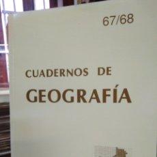 Libros: CUADERNOS DE GEOGRAFÍA-N°67/68-UNIVERSITAT DE VALENCIA FACULTAD GEOGRAFÍA I HISTORIA-2000. Lote 219063841
