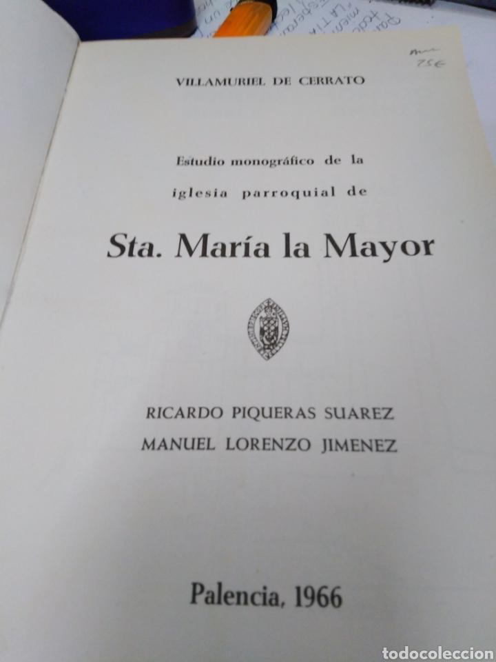 Libros: ESTUDIO MONOGRAFICO DE LA IGLESIA PARROQUIAL DE STA.MARIA LA MAYOR DE VILLAMURIEL DE CERRATO,1966, - Foto 4 - 219086897