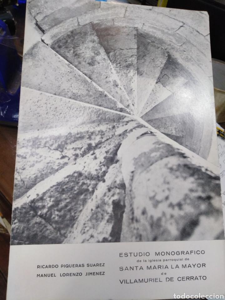 ESTUDIO MONOGRAFICO DE LA IGLESIA PARROQUIAL DE STA.MARIA LA MAYOR DE VILLAMURIEL DE CERRATO,1966, (Libros Nuevos - Historia - Otros)