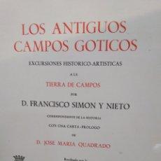 Libros: LOS ANTIGUOS CAMPOS GÓTICOS-EXCURSIONES HISTORICO/ARTISTA A LA TIERRA DE CAMPOS,1971,. Lote 219087880