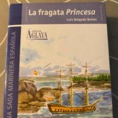 Libros: LA FRAGATA PRINCESA.LUIS DELGADO BAÑÓN.. Lote 219167398