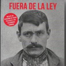 Libros: FUERA DE LA LEY. DOS VOLÚMENES. Lote 220763061