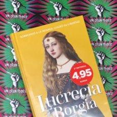 Libros: PODEROSAS 2 LUCRECIA BORGIA. Lote 221006042