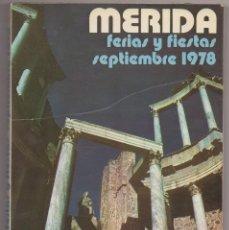 Libros: LIBRO DE LAS FERIAS Y FIESTAS DE MERIDA AÑO1978. Lote 221425825