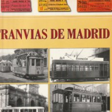 Libros: TRANVIAS DE MADRID - CARLOS LOPEZ BUSTOS - EDIMAT - 1998. Lote 221490381