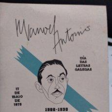 Libros: MANOEL ANTONIO, DÍA DAS LETRAS GALEGAS 1979. Lote 221887423