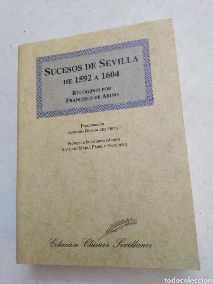 FACSÍMIL, SUCESOS DE SEVILLA DE 1592 A 1604, RECOGIDOS POR FRANCISCO DE ARIÑO (Libros Nuevos - Historia - Otros)