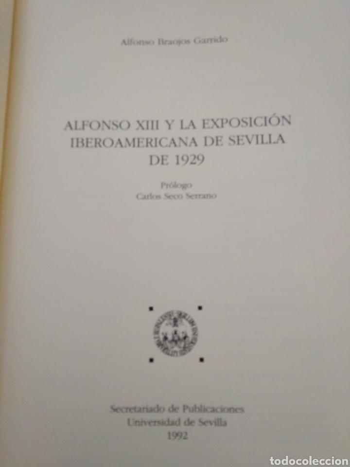 Libros: Alfonso XIII y la exposición iberoamericana de Sevilla de 1929 - Foto 4 - 222268440