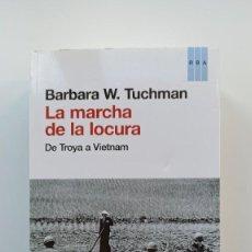 Libros: LA MARCHA DE LA LOCURA - BARBARA W. TUCHMAN (NUEVO). Lote 222905220