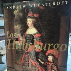 Libros: LOS HABSBURGO-ANDREW WHEATCROFT-LA PERSONIFICACIÓN DEL IMPERIO-EDITA PLANETA-1996,NUEVO. Lote 222942451