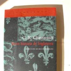 Livros: BREVE HISTORIA DE INGLATERRA / G. K. CHESTERTON. Lote 223839577
