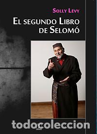SEGUNDO LIBRO DE SELOMÓ. SOLLY LEVY. JUDEOESPAÑOL. SEFARDÍ. HAKETÍA. MEMORIAS. - LEVY, SOLLY (Libros Nuevos - Historia - Otros)