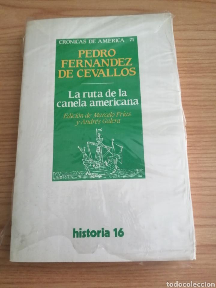 LA RUTA DE LA CANELA AMERICANA-PEDRO FERNÁNDEZ DE CEVALLOS. EDIC. MARCELO FRÍAS Y ANDRÉS GALERA (Libros Nuevos - Historia - Otros)