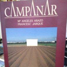 Livres: CAMPANAR -MARIA ÁNGELES ARAZO/FRANCESC JARQUE-1998,ILUSTRADO PROFUSAMENTE. Lote 224870840