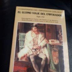 Libros: V VIAJE DEL EMPERADOR CARLOS V EL ULTIMO MEDINA DE POMAR BURGOS. Lote 225152227