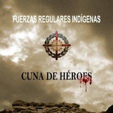 """Libros: LIBRO """"FUERZAS REGULARES. CUNA DE HÉROES"""". Lote 225345365"""