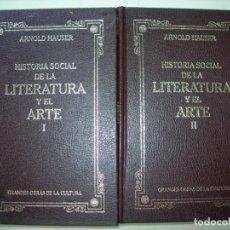 Libros: HISTORIA SOCIAL DE LA LITERATURA Y EL ARTE /ARNOLD HAUSER / 2 TOMOS. Lote 226060895