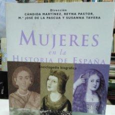 Libros: MUJERES EN LA HISTORIA DE ESPAÑA(ENCICLOPEDIA BIOGRAFÍA)CANDIDA MARTÍNEZ/PASTOR/DE LA PASCUA-PLANETA. Lote 226286485