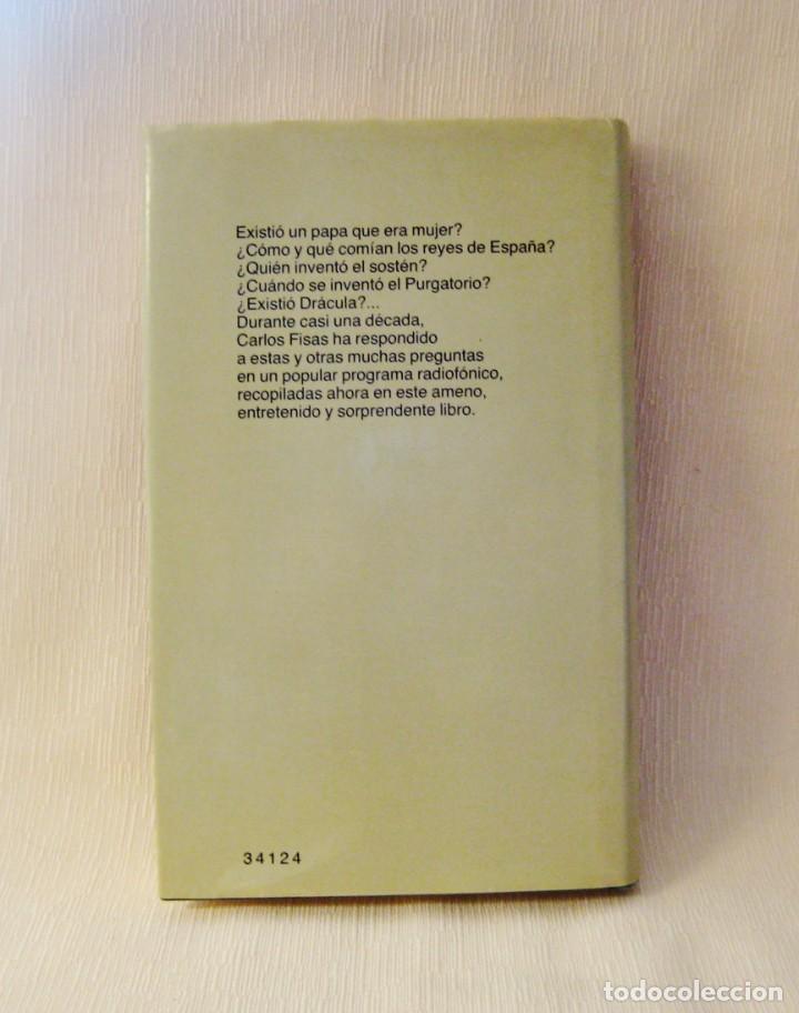 Libros: LIBRO HISTORIAS DE LA HISTORIA. CARLOS FISAS - Foto 2 - 226309642