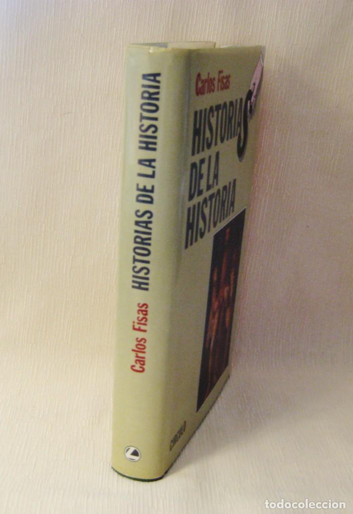 Libros: LIBRO HISTORIAS DE LA HISTORIA. CARLOS FISAS - Foto 3 - 226309642