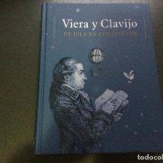 Libros: VIERA Y CLAVIJO - DE ISLA EN CONTINENTE. Lote 226351435