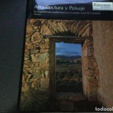 Libros: ARQUITECTURA Y PAISAJE . LA ARQUITECTURA TRADICIONAL EN EL MEDIO RURAL DE CANARIAS . TOMO III. Lote 226352150