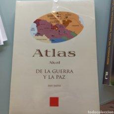 Libros: ATLAS AKAL DE LA GUERRA Y LA PAZ - DAN SMITH (NUEVO.PRECINTADO). Lote 227950135