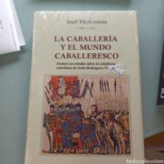Libros: LA CABALLERÍA Y EL MUNDO CABALLERESCO - JOSEF FRANKENSTEIN (NUEVO. PRECINTADO) TAPA DURA. Lote 227950220