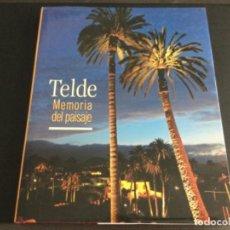Libros: TELDE - MEMORIA DEL PAISAJE. Lote 228565900