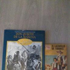 Libros: DON QUIJOTE DE LA MANCHA Y EL LAZARILLO DE TORMES. Lote 228763935