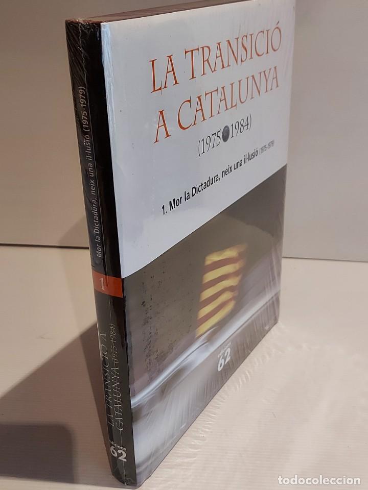 Libros: LA TRANSICIÓ A CATALUNYA / 1975-1984 / 1 - MOR LA DICTADURA, NEIX UNA IL·LUSIÓ / ED.62 / PRECINTADO. - Foto 2 - 229000095