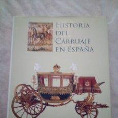 Libros: LIVRO HISTÓRIA DEL CARRUAJE EN ESPANA. Lote 229178795
