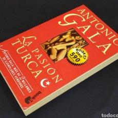 Libros: LA PASIÓN TURCA; ANTÓNIO GALA (BOOKLET ORO).. Lote 230905330