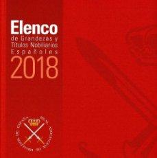 Libros: ELENCO DE GRANDEZAS Y TÍTULOS NOBILIARIOS ESPAÑOLES 2018 - ED. HIDALGUÍA, 2019. Lote 234902435