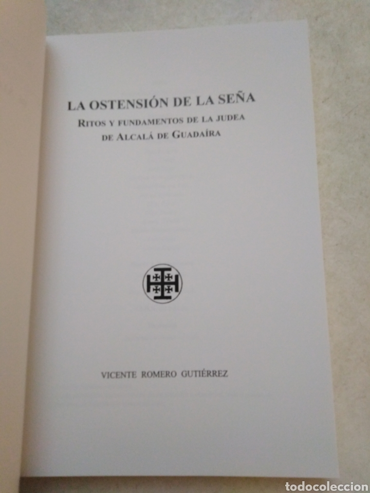 Libros: La ostencion de la seña, ritos y fundamentos de la judea de Alcalá de guadaira - Foto 3 - 235381805