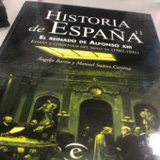Libros: HISTORIA DE ESPAÑA EL REINADO DE ALFONSO XIII - ESPASA. Lote 235633870