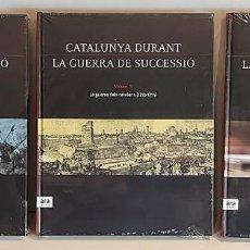 Libros: CATALUNYA DURANT LA GUERRA DE SUCCESSIÓ / ED: ARA LLIBRES / COMPLETA 3 VOL. PRECINTADOS.. Lote 236357380